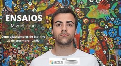 """""""Ensaios"""" – Miguel Lunet"""