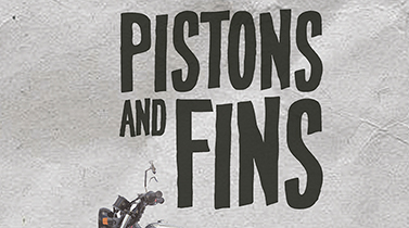 Pistons & Fins - Engine and Boardculture Festival