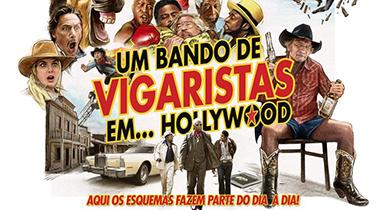 Um Bando de Vigaristas…em Hollywood